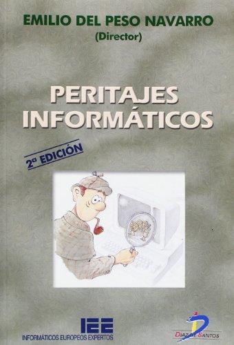 9788479784973: Peritajes informáticos. [Sep 12, 2001] Peso Navarro, Emilio del