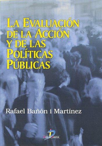 9788479785499: La evaluación de la acción y de las políticas públicas