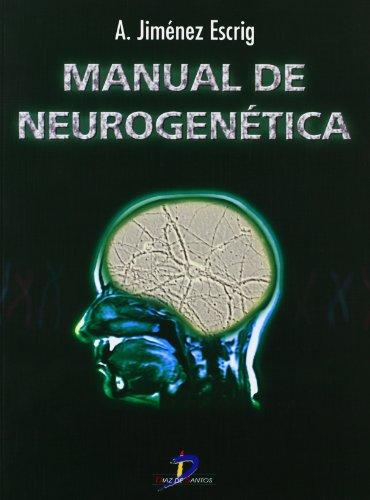 MANUAL DE NEUROGENÉTICA: JIMÉNEZ ESCRIG, A.