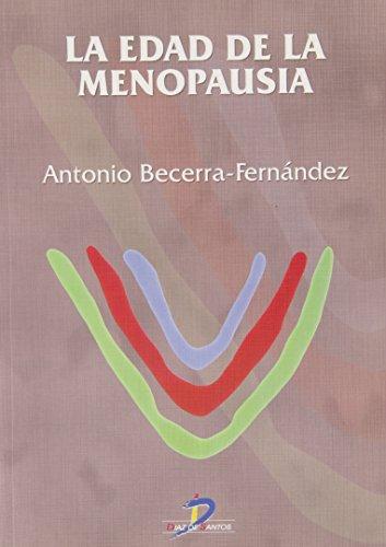 9788479785642: La edad de la menopausia/ The Age of Menopause (Spanish Edition)