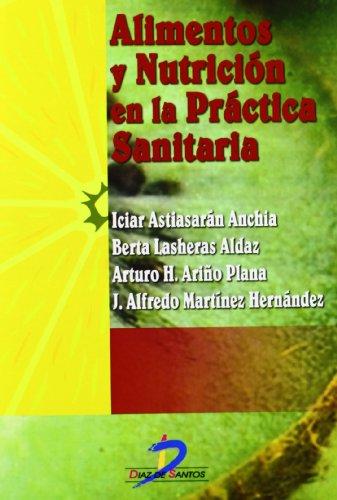 9788479785680: Alimentos y nutricion en la practica sanitaria/ Food and Nutrition in Health Practice (Spanish Edition)