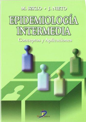 9788479785956: Epidemiologia Intermedia/ Epidemiology. Beyond the Basics: Conceptos Y Aplicaciones / Concepts and Applications (Spanish Edition)