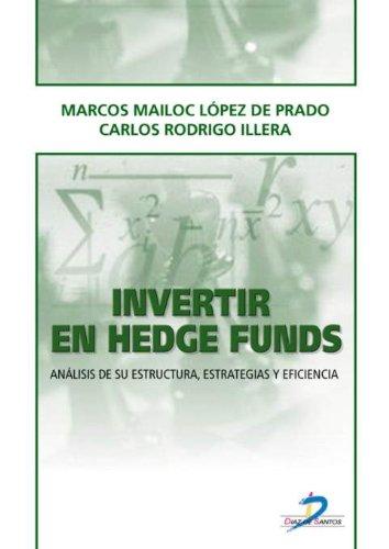 9788479786182: Invertir en Hedge Funds: Analisis de su Estructura,Estrategias y Eficiencia.