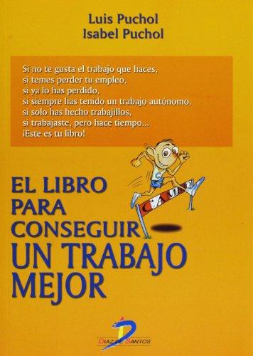9788479786380: El libro para conseguir un trabajo mejor