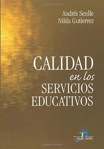 9788479786670: Calidad En Los Servicios Educativos