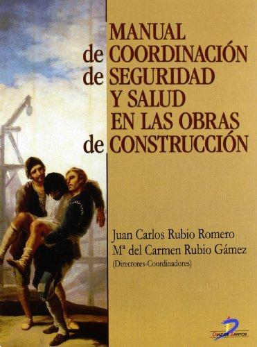 9788479786755: Manual de coordinación de seguridad y salud en las obras de construcción.