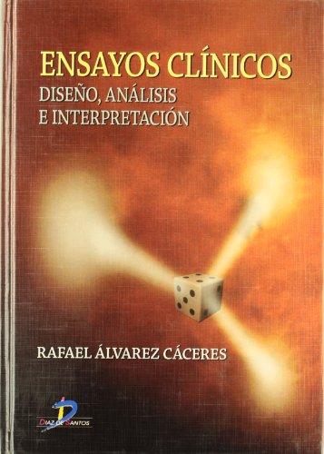 9788479786786: ENSAYOS CLINICOS DISEÃ'O ANALISIS E INTERPRETACION (T.D)