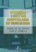 9788479786830: Dirección y gestión hospitalaria de vanguardia
