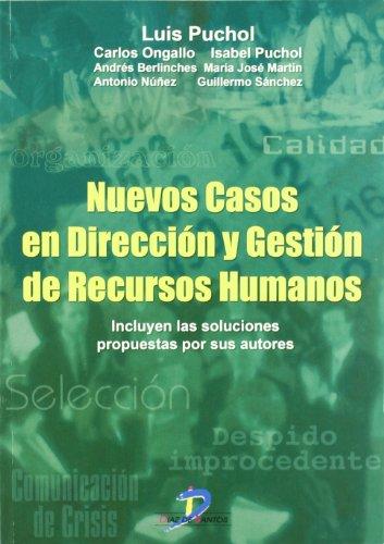 9788479787165: Nuevos casos en dirección y gestión de recursos humanos: Incluye las soluciones propuestas por los autores