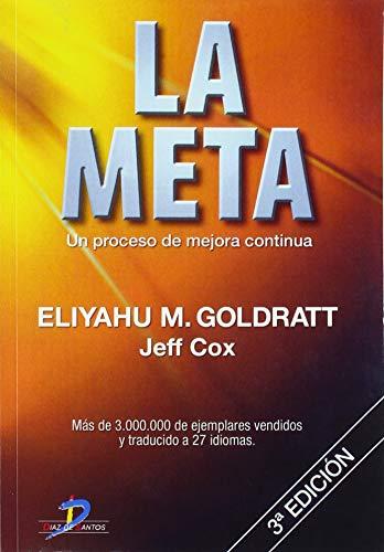 9788479787189: La Meta: Un proceso de mejora continua (Spanish Edition)