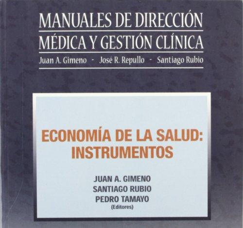 Economia de La Salud. Instrumentos (Spanish Edition): Gimeno