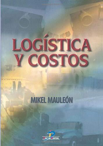9788479787417: Logística y Costos (Spanish Edition)