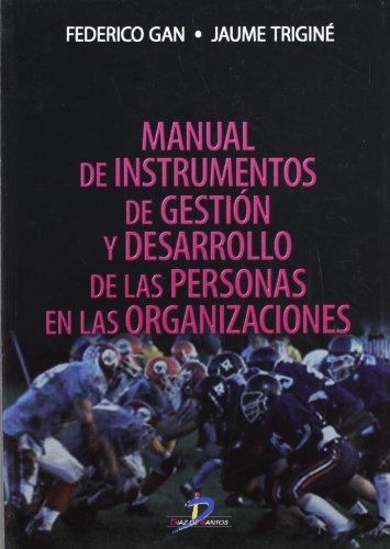 9788479787455: Manual de instrumentos de gestión y desarrollo de las personas en las organizaciones
