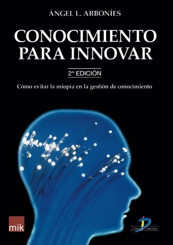 9788479787554: Conocimiento para innovar (Spanish Edition)