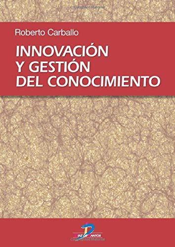 9788479787578: Innovación y gestión del conocimiento (Spanish Edition)