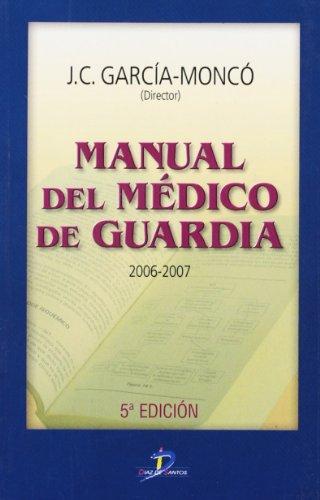 9788479787639: Manual del Medico de Guardia 2006-2007 (Spanish Edition)