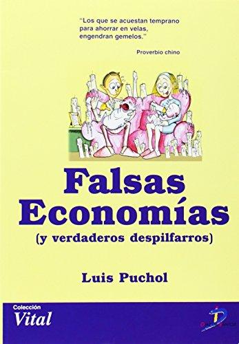FALSAS ECONOMIAS: PUCHOL MORENO, LUIS