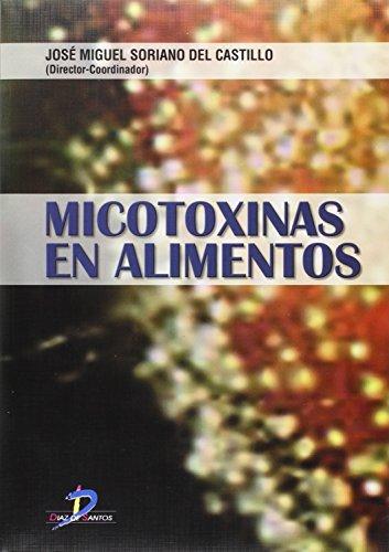 9788479788087: Micotoxinas en Alimentos