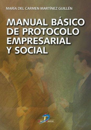 9788479788100: Manual básico de protocolo empresarial y social