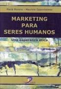 9788479788254: Marketing para seres humanos: Una esperanza ética