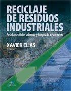 9788479788353: RECICLAJE DE RESIDUOS INDUSTRIALES (Spanish Edition)