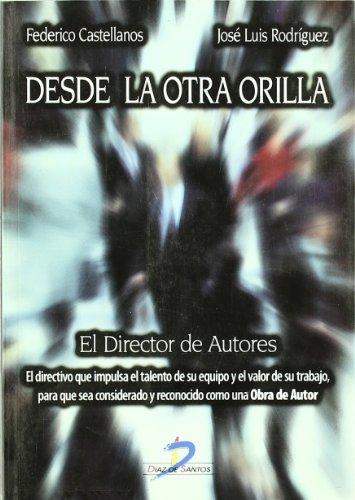 9788479788407: Desde La Otra Orilla