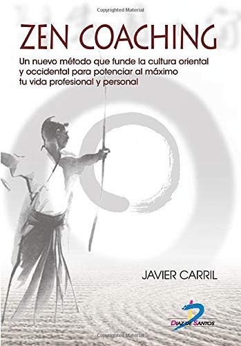9788479788919: Zen coaching (Spanish Edition)