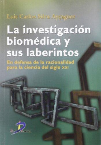 9788479788964: La investigación biomédica y sus laberintos