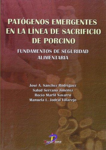 9788479789220: PATOGENOS EMERGENTES EN LA LINEA DEL SACRIFICIO DEL PORCINO (Spanish Edition)