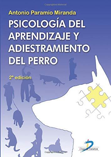 9788479789619: Psicología del aprendizaje y adiestramiento del perro. 2nd edicion (Spanish Edition)