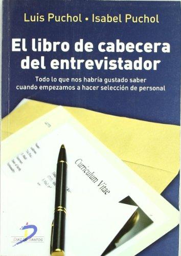 9788479789862: El libro de cabecera del entrevistador