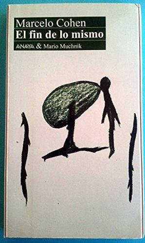 9788479790134: El fin de lo mismo (Analectas) (Spanish Edition)