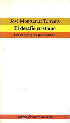 9788479790158: El desafío cristiano: Las razones del perseguidor (Actas) (Spanish Edition)
