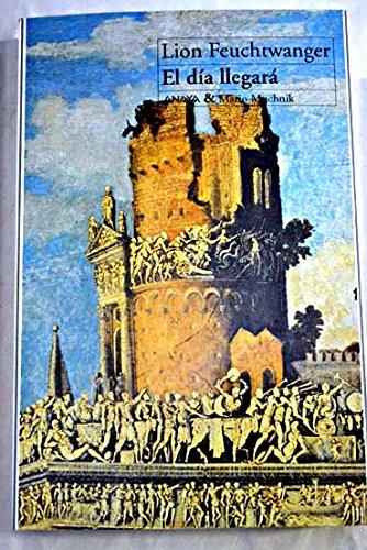 9788479791025: Dia Llegara, El (Spanish Edition)