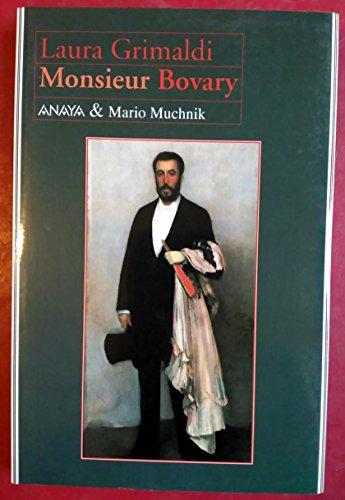 9788479791049: Monsieur Bovary. Traducido del italiano por Celia Filipetto.
