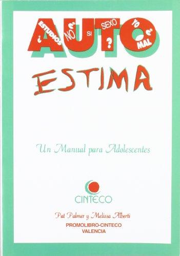 9788479860134: Autoestima - un manual para adolescentes