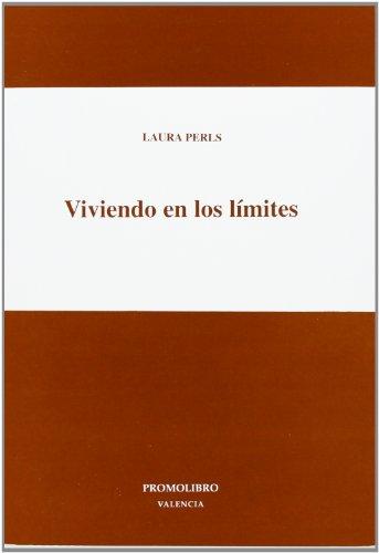 9788479860783: Viviendo en los límites