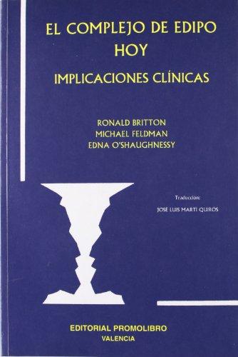 El complejo de Edipo hoy (Paperback): Ronald Britton