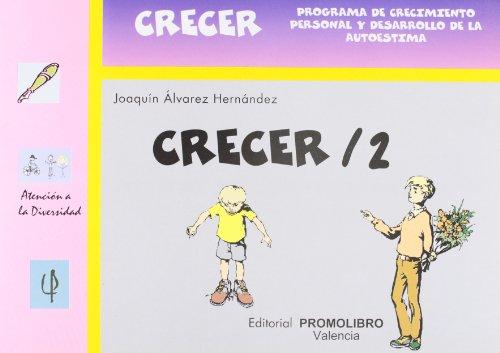 9788479862404: Crecer 2 (Atencion A La Diversidad)