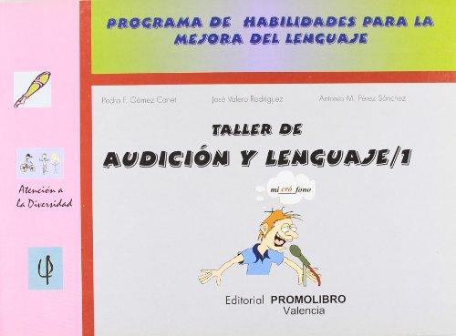 9788479862800: Taller de audición y lenguaje 1 : programa de habilidades para la mejora del lenguaje