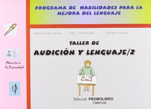 9788479862817: Taller de audicion y lenguaje 2 - programa habilidades para la mejor (Atencion A La Diversidad)