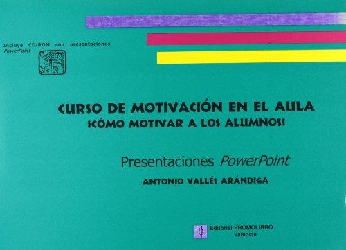 9788479865184: Curso de motivacion en el aula, 13. ¡como motivar a los alumnos! (Mythica)