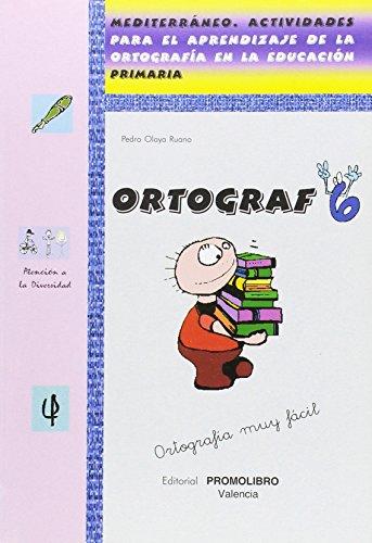Ortograf. Mediterraneo actividades para el aprendizaje de la ortografia en la educacion primaria.: ...