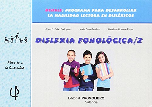 Dislexia fonológica 2 (Paperback): Almudena Albacete Perea,