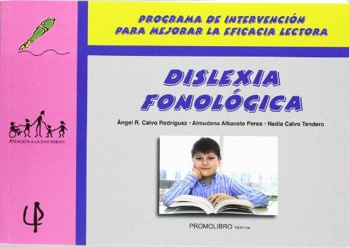Programa de intervención para alumnos con dislexia: Calvo Rodríguez, Angel
