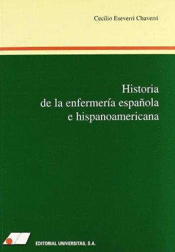 9788479910273: Historia de la enfermería española e hispanoamericana
