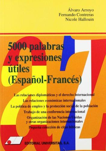 9788479911119: 5000 PALABRAS Y EXPRESIONES UTILES (ESPAÑOL-FRANCES)