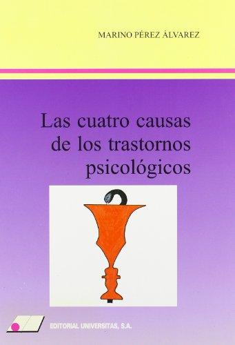 9788479911416: CUATRO CAUSAS DE LOS TRASTORNOS PSICOLÓGICOS, LAS