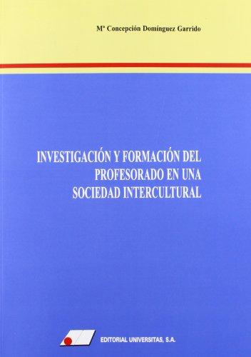 9788479911911: Investigaci¢n y formaci¢n del profesorado en una sociedad intercultural