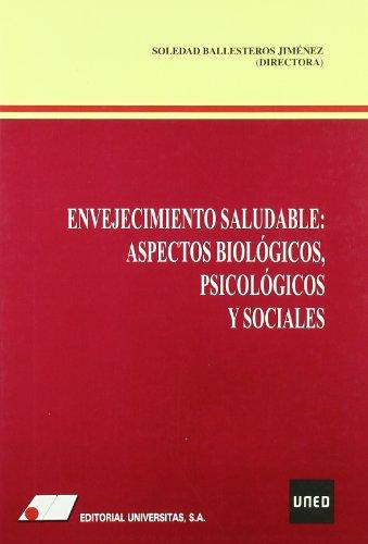 9788479911959: ENVEJECIMIENTO SALUDABLE: ASPECTOS BIOLÓGICOS, PSICOLÓGICOS Y SOCIALES